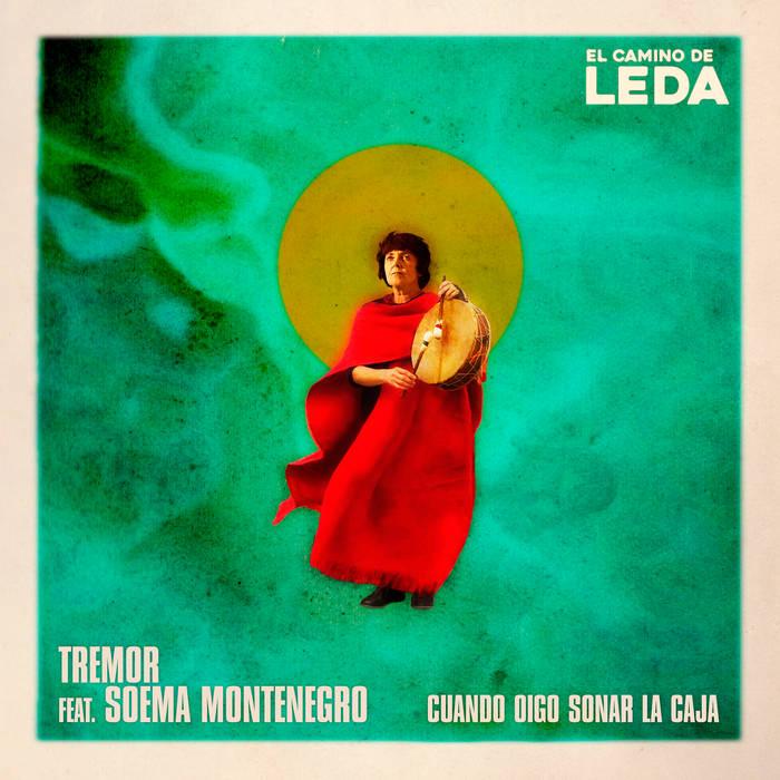 El Camino de Leda - Tremor y Soema Montenegro