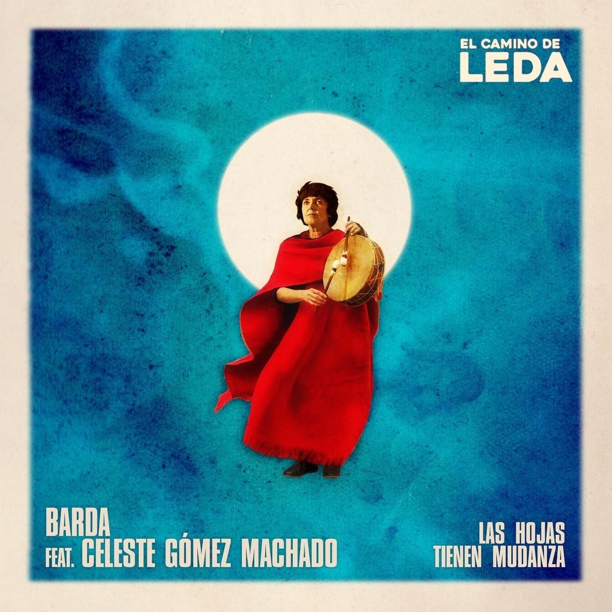 El Camino de Leda - Barda y Celeste Gómez Machado